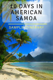 American Samoan Flag 10 Days In American Samoa Sample Itinerary X Days In Y