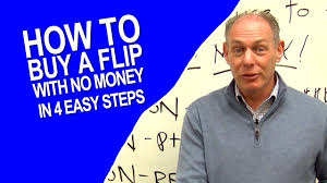how to buy a house to flip with no money in 4 easy steps youtube