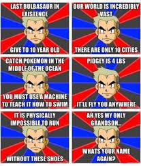 Professor Oak Meme - professor oak meme by lance123 memedroid