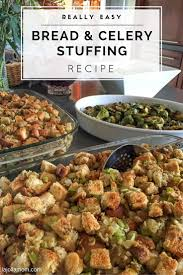 stuffing turkey recipes thanksgiving bread and celery stuffing recipe