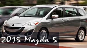 mazda reviews 2015 mazda 5 review first look specs prices of 2015 mazda 5