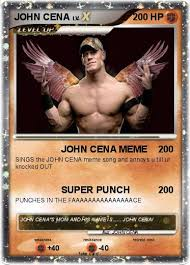 Jhon Cena Meme - pokémon john cena 2547 2547 john cena meme my pokemon card