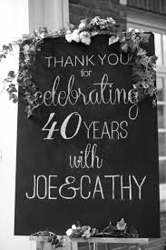 60 year anniversary party ideas feb 14 my parents 40th anniversary party anniversary chalkboard