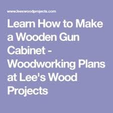 simple gun cabinet plans free u2013 easy diy idea projects and