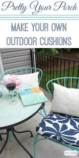 Diy Patio Cushions Porch Makeover Progress Diy Outdoor Chair Cushions Atta Says