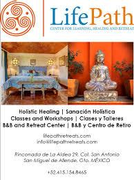 San Miguel Home Decor by Lifepath Center U2013 B U0026b Retreat Classes And Workshops Holistic