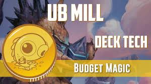 budget magic modern ub mill deck tech youtube