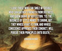 Artist Love Quotes by I Love Those Who Can Smile In Trouble Who Can Gather Strength