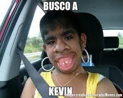 Memes De Kevin - busco a kevin meme de el feo imagenes memes generadormemes