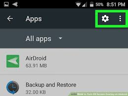 on android how to turn screen overlay on android 7 steps with pictures