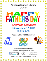 pavonia branch library happy fathers day craft for children the