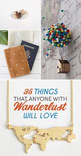 35 Creative Gifts For Your - 35 things that anyone with wanderlust will love digitalnomadfamily