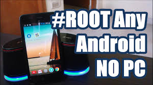 why root android how to root any android device without a computer one touch method
