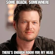 Blake Meme - farce the music monday morning memes blake shelton taylor swift etc