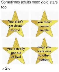 Gold Star Meme - 25 best memes about gold star gold star memes