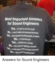 Sound Engineer Meme - loud engineer memes engineer best of the funny meme