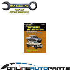 workshop repair manual book hilux 1997 2005 2x4 4x4 petrol diesel