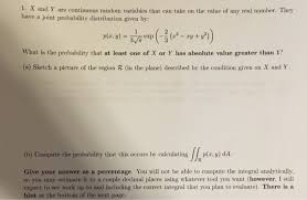 x and y are continuous random variables that can t chegg com