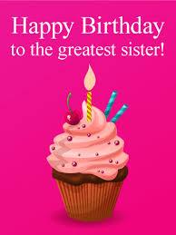 to the greatest sister happy birthday card birthday u0026 greeting