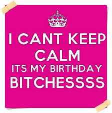 Keep Calm Birthday Meme - funny happy birthday meme faces with captions happy birthday wishes