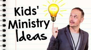how to come up with children s ministry ideas dave wakerley