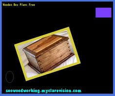 Small Wooden Box Plans Free by Simple Small Wooden Box Plans 214924 Woodworking Plans And