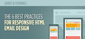 the 6 best practices for responsive html email design mailbakery