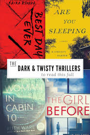 Dark And Twisty Thrillers To Read This Fall My Book Lists
