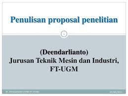 contoh membuat proposal riset ppt penulisan proposal penelitian deendarlianto jurusan teknik