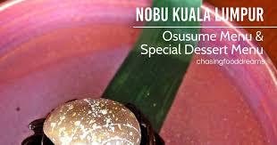 chasing food dreams delectable osusume u0026 dessert menu nobu