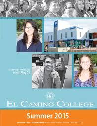 el camino college el camino college summer 2015 class schedule