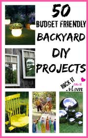 Diy Backyard Projects On A Budget 50 Budget Friendly Backyard Diy Projects Rock It Like A Mom