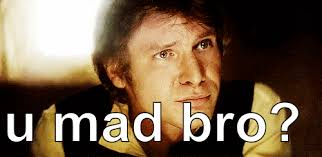 U Mad Bro Meme - you mad bro gifs get the best gif on giphy