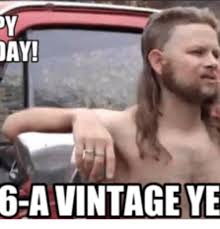Adult Birthday Memes - 25 best memes about birthday redneck birthday redneck memes