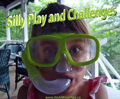 silly play u0026 fun challenges u2013 it u0027s all kid u0027s play