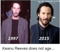 Keanu Reeves Meme - 1997 uarim kin ab 30 al 2015 keanu reeves does not age meme on me me
