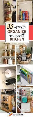 small kitchen organization ideas best 25 small kitchen storage ideas on small kitchen