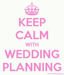 wedding planning keep calm with wedding planning events by