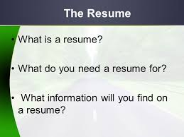 do you need a resume roadtrip nation define your own road in life objectives students