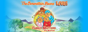 berestein bears the berenstain bears live in family matters the musical