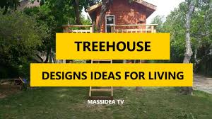 45 best treehouse designs ideas for living 2017 youtube