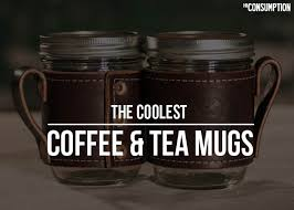 coolest coffe mugs coolest coffee mugs coffee drinker