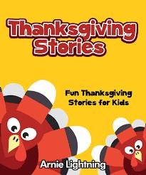thanksgiving stories thanksgiving stories for by arnie