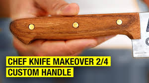 how to make a chef knife handle chef knife makeover 2 4 youtube