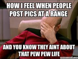 Pew Pew Pew Meme - pew life