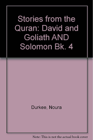 stories from the quran david and goliath and solomon bk 4