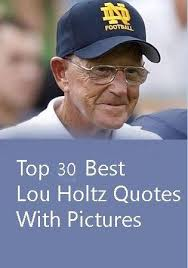 Lou Holtz Memes - beautiful 28 lou holtz memes wallpaper site wallpaper site