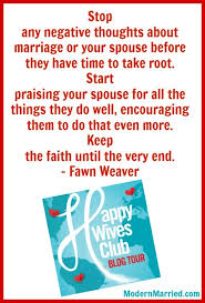 Marriage Advice Quotes Happy Wives Club Book Author Fawn Weaver Interview Book Giveaway
