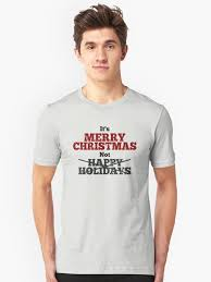 it s merry not happy holidays unisex t shirt by