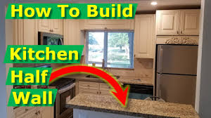 how to make an open concept kitchen open concept kitchen living room ideas how to build half wall